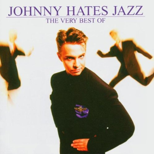Johnny Hates Jazz - Greatest Hits of the 80