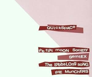 Quickspace - The Flat Moon Society / Semtex