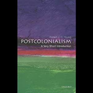 Post-Colonialism: A Very Short Introduction | [Robert J. C. Young]
