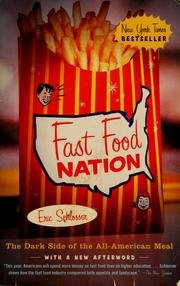 Fast Food Nation - The Dark Side Of The All-american Meal