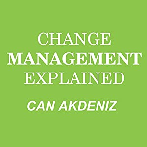 Change Management Explained Audiobook