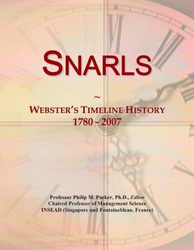 Snarls: Webster's Timeline History, 1780 - 2007