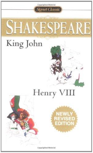 King John/Henry VIII (Signet Classics)