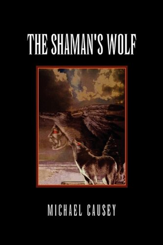 The Shaman's Wolf