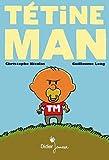 Tétine Man (BD Jeunesse)