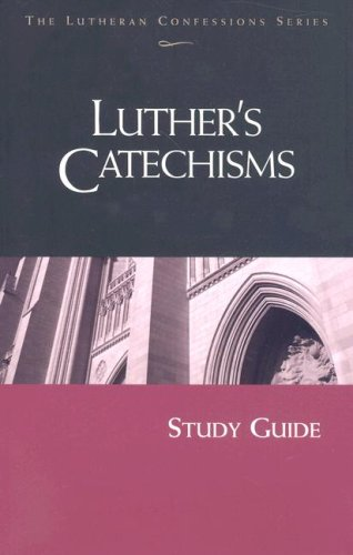 Luther's Catechism (Lutheran Confession)