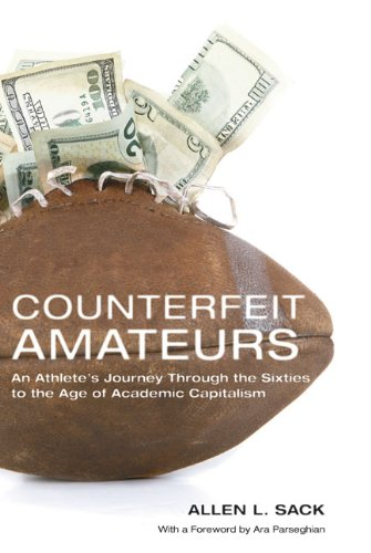 Counterfeit Amateurs: An Athlete's Journey Through the...