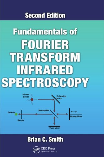 Alexander McCall Smith - Fundamentals of Fourier Transform Infrared Spectroscopy, Second Edition