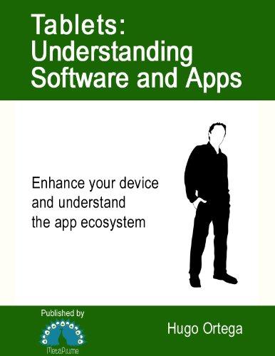 Hugo Ortega - Tablets: Understanding Software and Apps