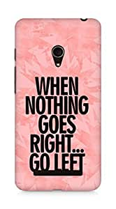 AMEZ when nothing goes right go left Back Cover For Asus Zenfone 5