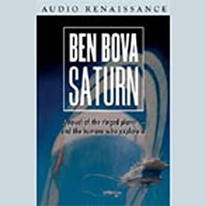 Saturn: A Novel of the Ringed Planet | [Ben Bova]