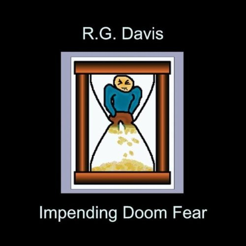 Impending Doom Fear by Rg Davis