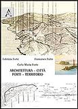 img - for Architettura, citt , porti, territorio book / textbook / text book