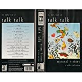 The Very Best of Talk Talk - Natural History : A Video Selection [VHS] (1990)