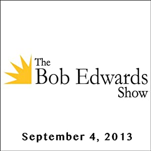 The Bob Edwards Show, Howard Somers and Jean Somers, September 4, 2013 | [Bob Edwards]