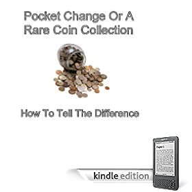 Pocket Change or a Rare Coin Collection? How to Tell the Difference.