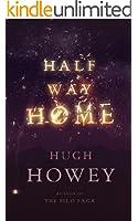 Half Way Home (English Edition)