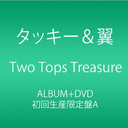Two Tops Treasure (CD+DVD) (初回生産限定盤A)