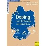 """Doping - von der Analyse zur Pr�ventionvon """"Andreas Singler"""""""
