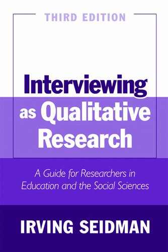 Interviewing as Qualitative Research: A Guide for...