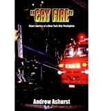 img - for [ Cry Fire: Short Stories of a New York City Firefighter ] By Ashurst, Andrew ( Author ) [ 2003 ) [ Hardcover ] book / textbook / text book