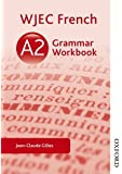 WJEC French A2 Grammar Workbook