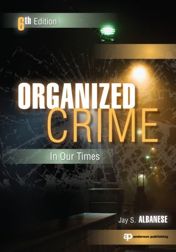Organized Crime in Our Times