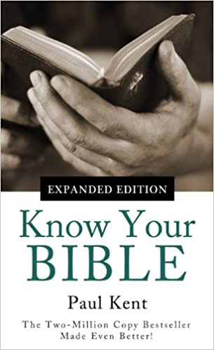 Know Your Bible--Expanded Edition: All 66 Books Books Explained and Applied (Value Books)