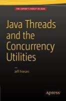 Java Threads and the Concurrency Utilities Front Cover