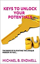 Books:keys To Unlock Your Potentials: The Basis Of Elevating The Unique Person In You:shortcut To Prosperity:habits Of Highly Effective People:transform Your Personal Finances:manifesting Abundance: