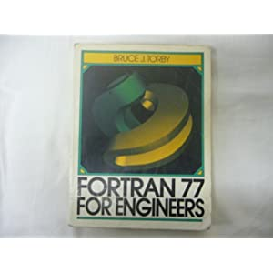 Fortran 77 for Engineers