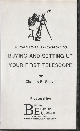 A Practical Approach To Buying And Setting Up Your First Telescope