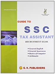 Guide to S S C Tax Assistant Recruitment Exam.