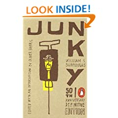 Junky: The Definitive Text of Junk (50th Anniversary Edition) [JUNKY ANNIV/E 50/E]
