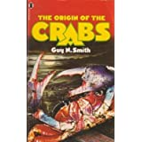 Origin of the Crabsby Guy N. Smith