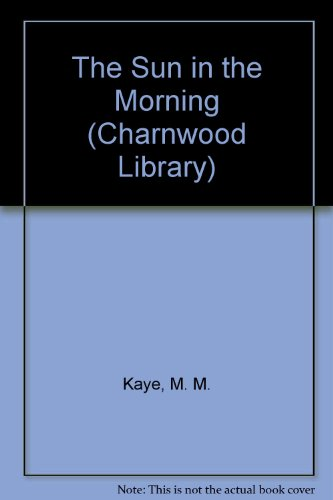 The Sun in the Morning (Charnwood Library)