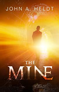 The Mine by John A. Heldt ebook deal