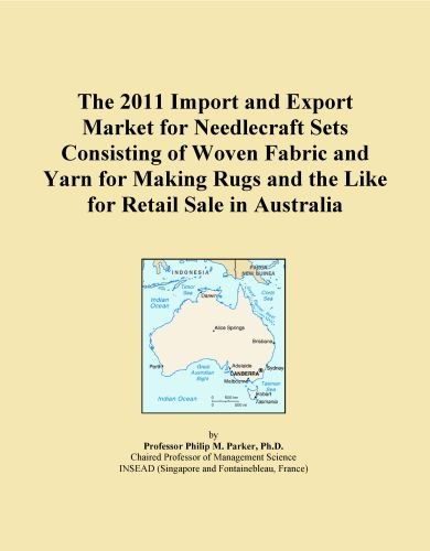 The 2011 Import and Export Market for Needlecraft Sets Consisting of Woven Fabric and Yarn for Making Rugs and the Like for Retail Sale in Australia