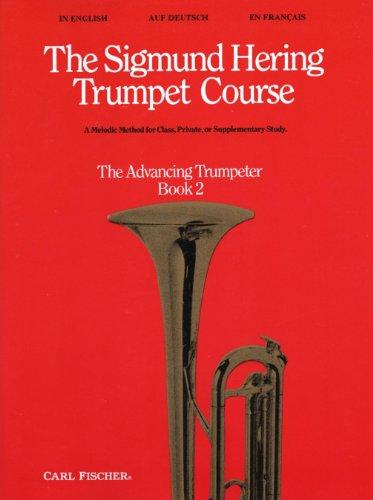 The Sigmund Hering Trumpet Course vol.2 : The Advancing Trumpeter (dt/en/fr)