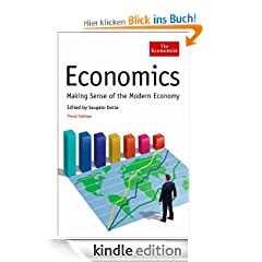 Economics (3rd edition) : Making sense of the Modern Economy (Economist)
