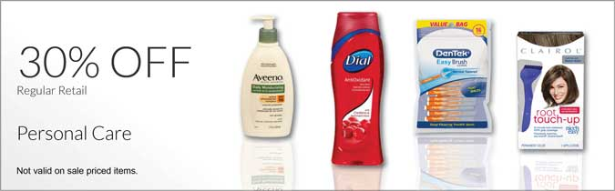 30% off Regular Retail. Personal Care. Not valid on sale priced items.