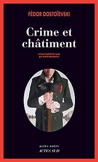 Crime et Ch�timent par Fiodor Dosto�evski