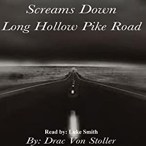 Screams Down Long Hollow Pike Road Audiobook