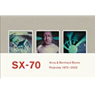 Anna & Bernhard Blume. SX-70. Polaroids / Polaroid-Collages 1975-2000