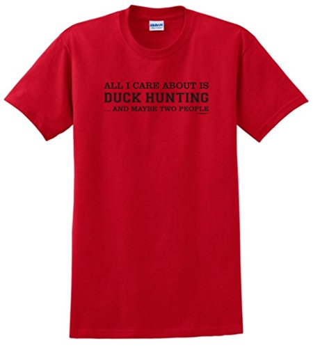 All I Care About Is Duck Hunting And Maybe 2 People T-Shirt Large Red
