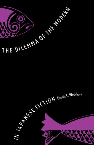 The Dilemma of the Modern in Japanese Fiction (Studies of the East Asian Institute)