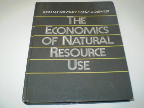 The Economics of Natural Resource Use