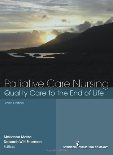 Palliative Care Nursing: Quality Care to the End of Life,...