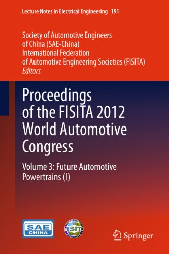 Proceedings Of The Fisita 2012 World Automotive Congress: 191 (Lecture Notes In Electrical Engineering)