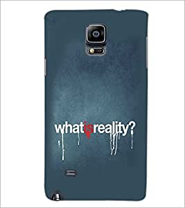 SAMSUNG GALAXY NOTE EDGE WHAT IS REALITY Designer Back Cover Case By PRINTSWAG